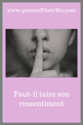 taire son ressentiment